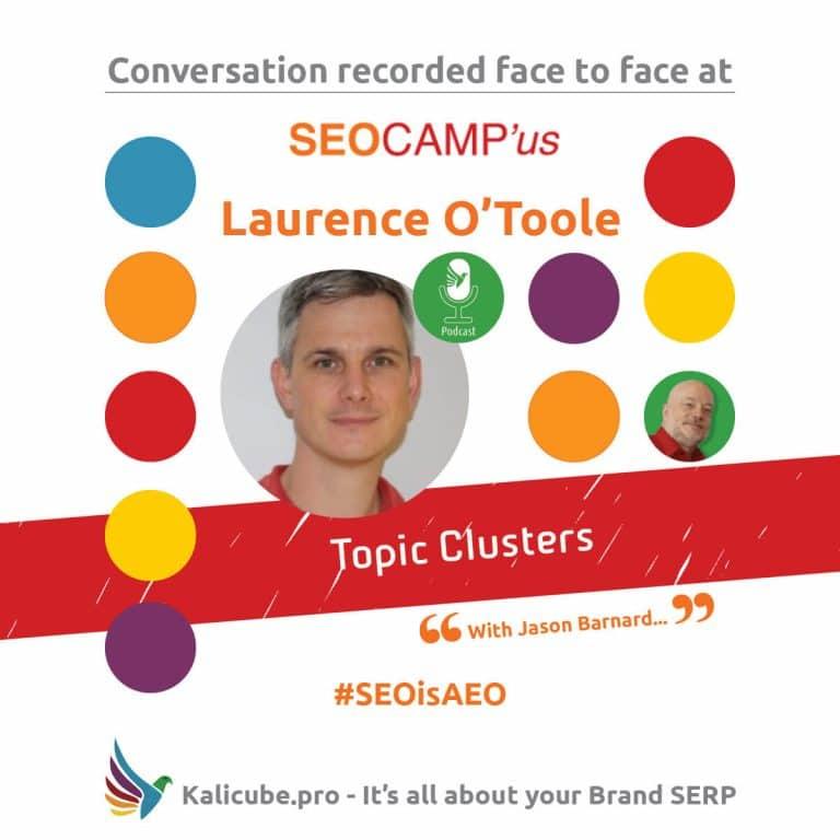 Laurence O'Toole #SEOisAEO SeoCamp