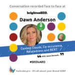 Dawn Anderson #SEOisAEO BrightonSEO
