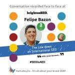 Felipe Bazon #SEOisAEO BrightonSEO