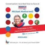 Michael Motherwell #SEOisAEO SearchSummitAu