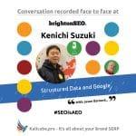 Kenichi Suzuki #SEOisAEO BrightonSEO