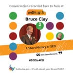 Bruce Clay #SEOisAEO ungaggedUSA