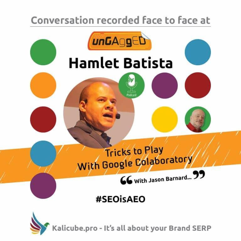 Hamlet Batista #SEOisAEO ungaggedUSA