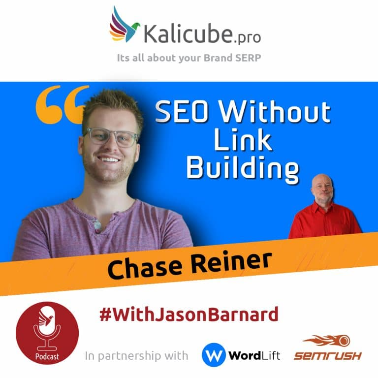 Chase Reiner with Jason Barnard - SEO Without Link Building