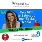 Shaina Weisinger with Jason Barnard - How NOT to Sabotage Your Social Media