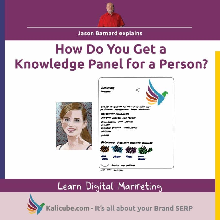 3 step process for getting a knowledge panel for a person.