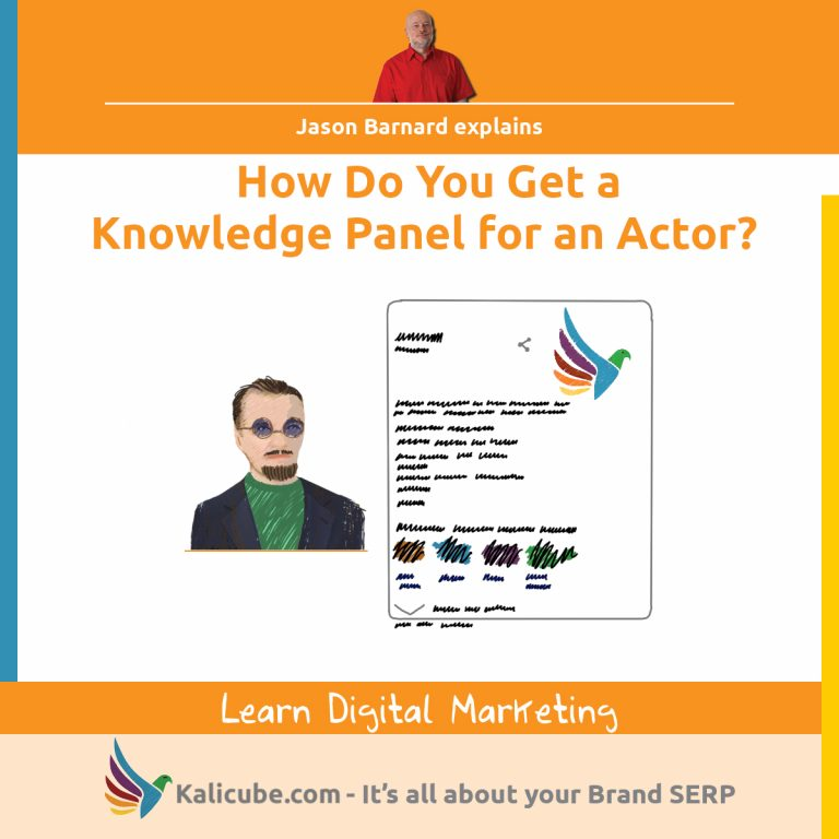 3 step process for getting a knowledge panel for an actor.