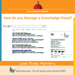 How do you manage a Knowledge Panel?
